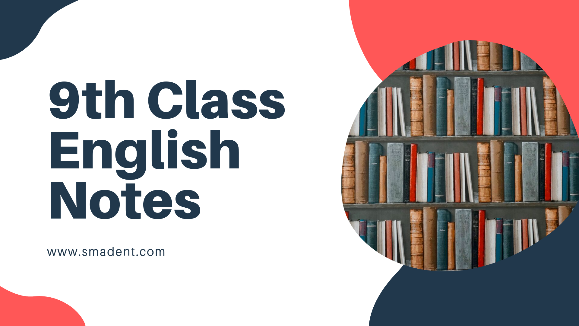 9th Class English Notes [Updated Edition]