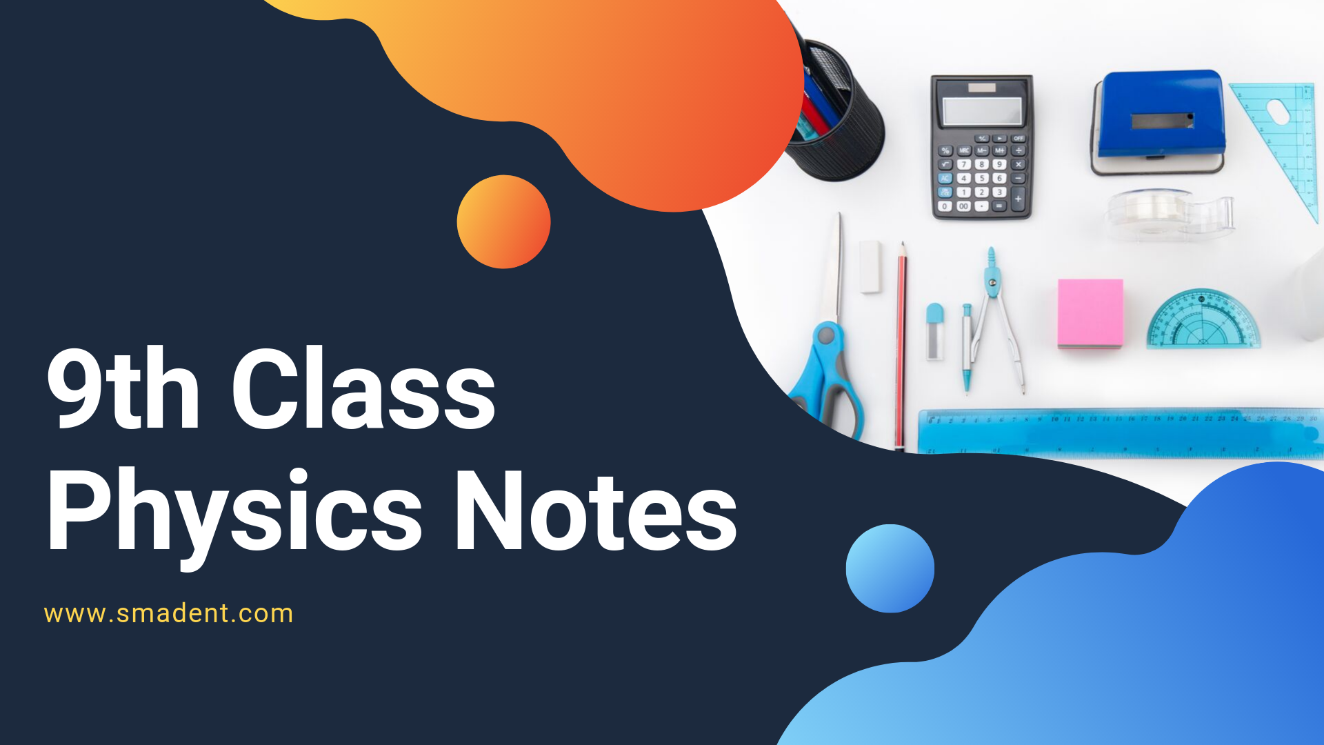 9th Class Physics Notes [Updated Edition]